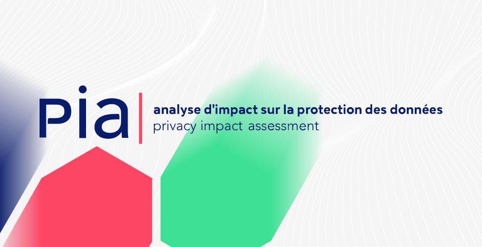 Pia rgpd, un logiciel pour la gestion efficace des données personnelles